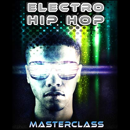 Electro Hip Hop Masterclass Loops Sample Library